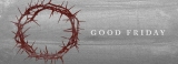 Why is Good Friday so good?
